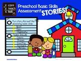 Preschool Basic Skills Assessment STORIES!