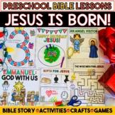 Preschool Bible Lessons: Christmas Jesus is Born!