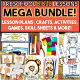 Preschool Bible Lessons: MEGA BUNDLE #1