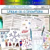 Preschool Bible Lessons: Snowflakes (Uniqueness)