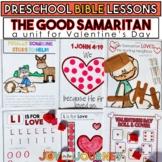 Preschool Bible Lessons: Valentine's Day / The Good Samaritan