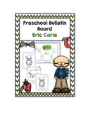 "Preschool Bulletin Board ""Eric Carle"""