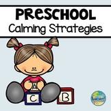Calm Down--Preschool Calming Strategies