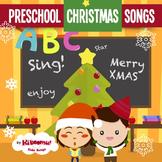 Preschool Christmas Songs