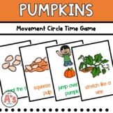 Preschool Circle Time   Pumpkin Activities   Movement