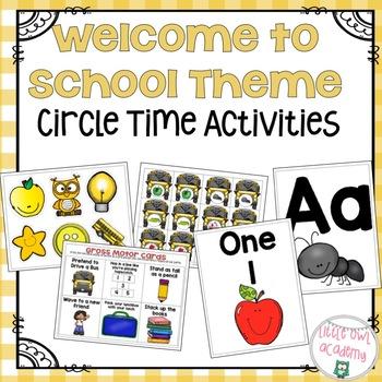 Preschool Circle Time Welcome to School Theme