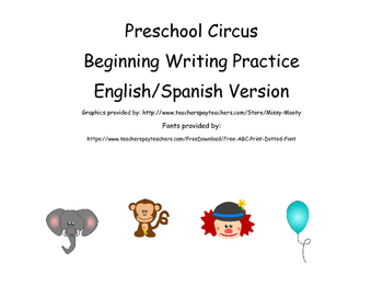 Preschool Circus Beginning Writing Practice English/Spanis