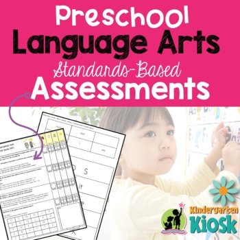 Preschool Language Arts Assessment Pack: Preparing for K!