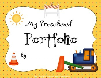 Preschool Construction Themed Portfolio