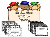 Preschool Diplomas- Black & White