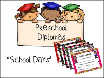 Preschool Diplomas- School Days