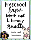 Preschool Easter Math and Literacy Centers and Worksheets Bundle