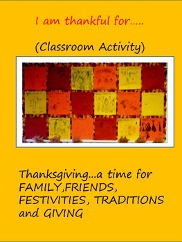 I am thankful for.... Classroom activity