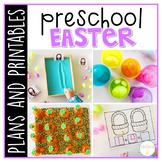 Preschool: Easter {Plans and Printables}