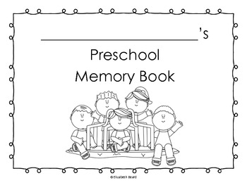 Preschool End of the Year Memory Book