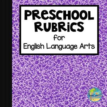 Preschool English Language Arts Rubrics