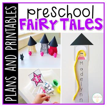 Preschool: Fairy Tales {Plans and Printables}