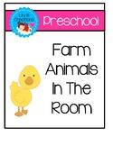 Preschool - Farm Animals In The Room