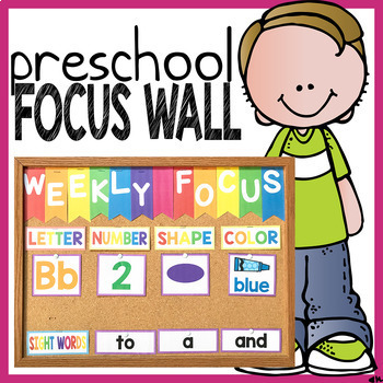 Preschool Weekly Focus Wall