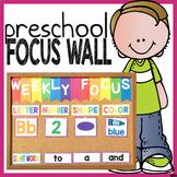 Preschool Weekly Focus Wall