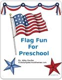 Flag Fun for Preschool Printables