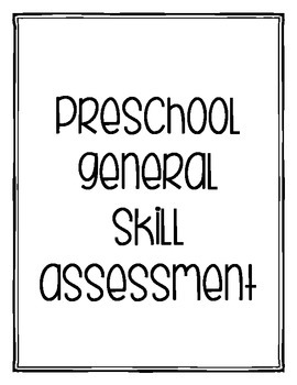 Preschool General Skill Assessment
