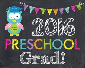 Preschool Grad 2016 Owl Pre School Last Day of School Chalkboard Sign Prop