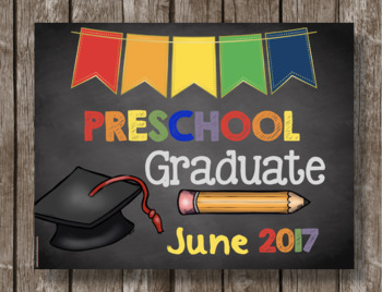 Preschool Graduation 2017 - Poster - Sign - Chalkboard