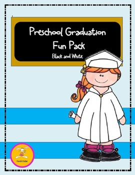 Preschool Graduation- Fun Pack in Black and White -(Matching Clip Art Available)