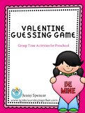 Preschool Group Activity--Valentine Guessing Game