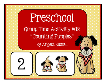 """Preschool Group Time Activity #12 ~ """"Counting Puppies"""""""