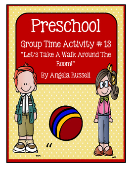 "Preschool Group Time Activity #13 ~ ""Let's Take A Walk Aro"