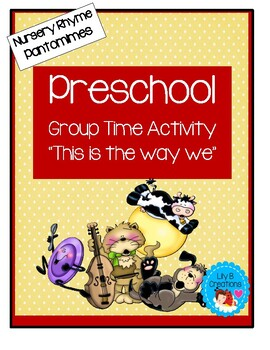 "Preschool Group Time Activity #14 ~ ""Nursery Rhyme Pantomimes"""