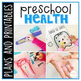 Preschool: Healthy Habits {Plans and Printables}