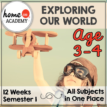 Preschool Homeschool 12-Week Exploring Our World Curriculum Bundle (SEMESTER 1)