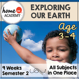 Preschool Homeschool 9-Week Exploring Our Earth Curriculum Bundle (SEMESTER 2)