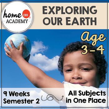 Preschool Curriculum 9-Week Exploring Our Earth Curriculum Bundle (SEMESTER 2)