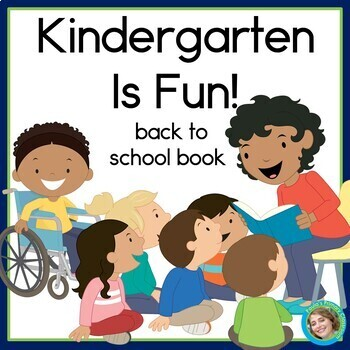 Kindergarten Is Fun! Guided Reading Book