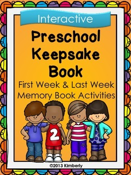 Preschool Keepsake Book (First Week-Last Week Activities)