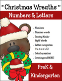Christmas Wreaths Numbers and Letters for PreK - Kindergarten