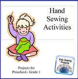 Pre K- Grade 1 Sewing Activities