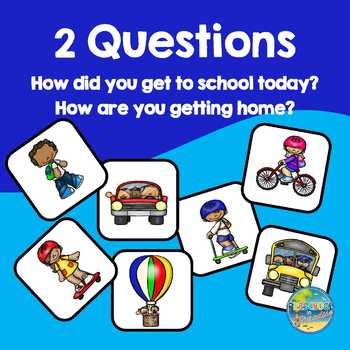 How did you get to school today?  How are you getting home?