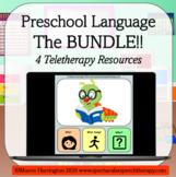Preschool Language Bundle! 4 Teletherapy Distance Learning