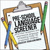 Preschool Language Screeners