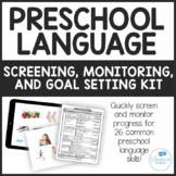 Preschool Language - Screening, Monitoring and Goal Setting Kit