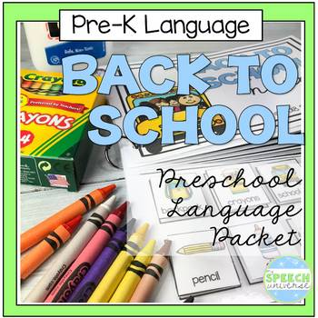 Preschool Language Theme Packet for Back to School