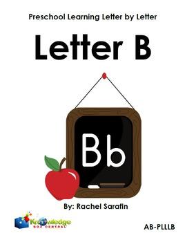 Preschool Learning Letter By Letter:  Letter B