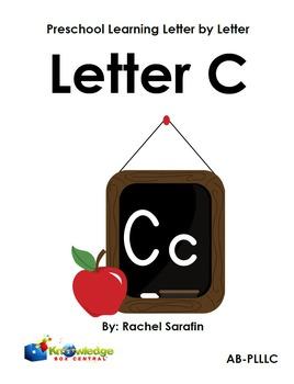 Preschool Learning Letter By Letter:  Letter C