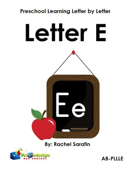 Preschool Learning Letter By Letter:  Letter E