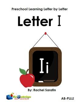 Preschool Learning Letter By Letter:  Letter I